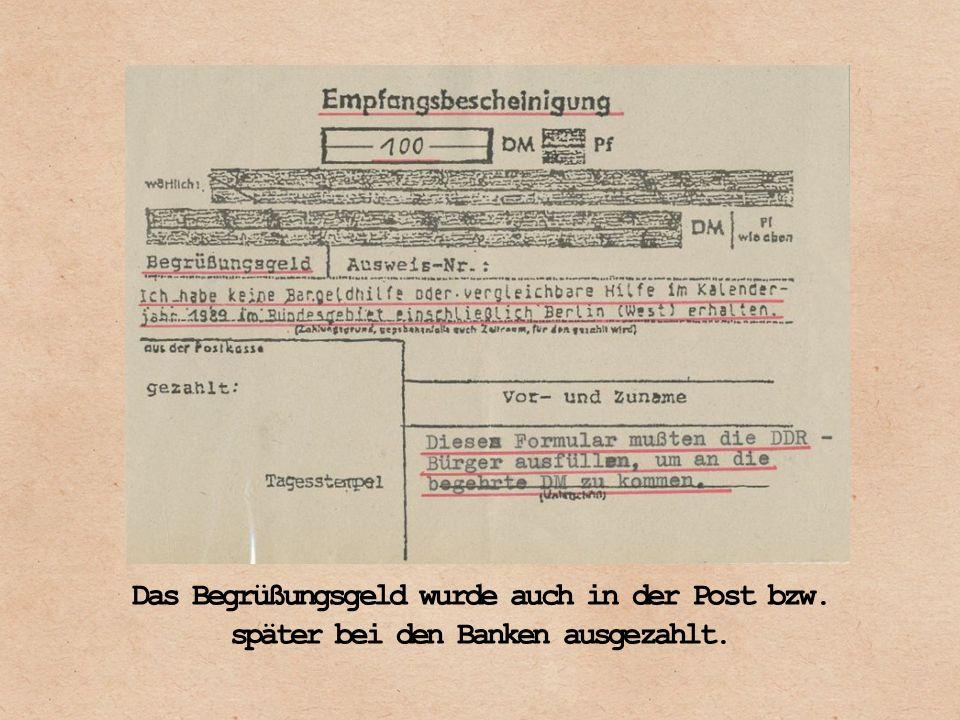 Das Begrüßungsgeld wurde auch in der Post bzw. später bei den Banken ausgezahlt.