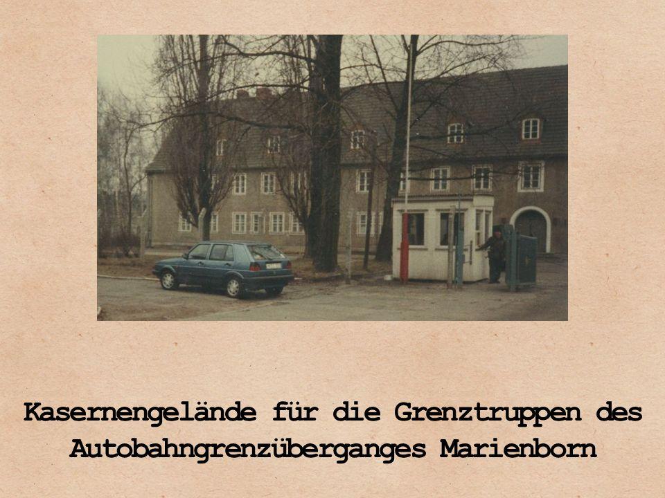 Kasernengelände für die Grenztruppen des Autobahngrenzüberganges Marienborn