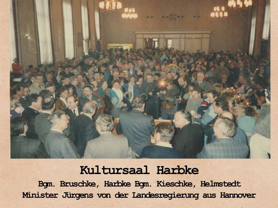Kultursaal Harbke Bgm. Bruschke, Harbke Bgm. Kieschke, Helmstedt Minister Jürgens von der Landesregierung aus Hannover