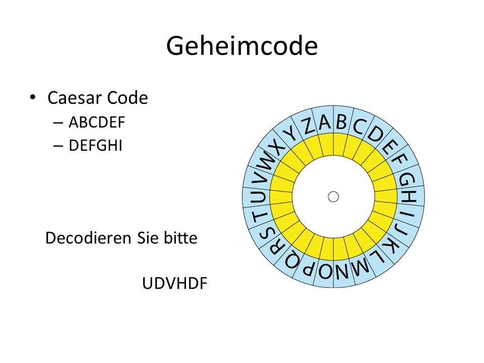 Geheimcode Caesar Code – ABCDEF – DEFGHI Decodieren Sie bitte UDVHDF
