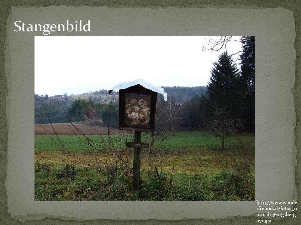 http://www.wande rfreund.at/fotos_n ormal/georgsberg- 071.jpg Stangenbild