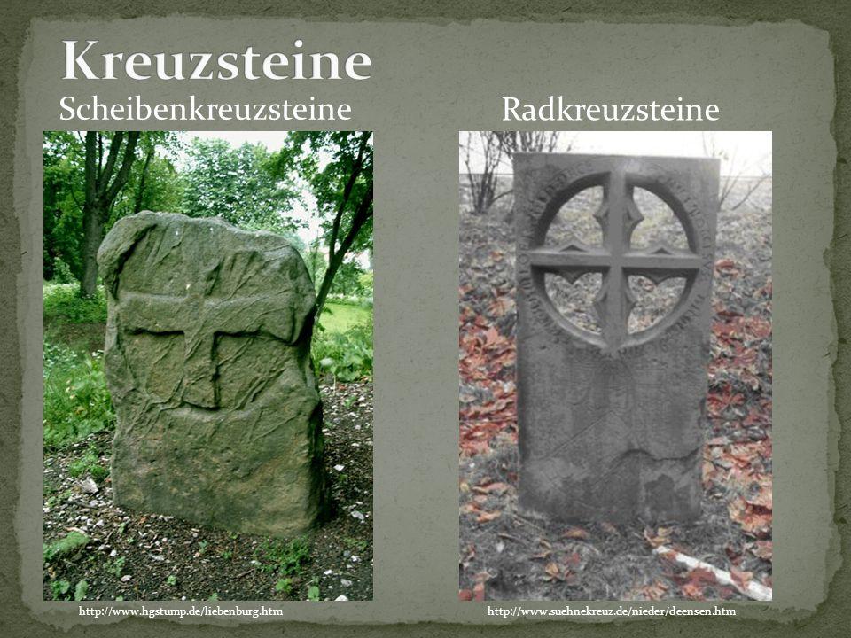 Scheibenkreuzsteine http://www.suehnekreuz.de/nieder/deensen.htm Radkreuzsteine http://www.hgstump.de/liebenburg.htm