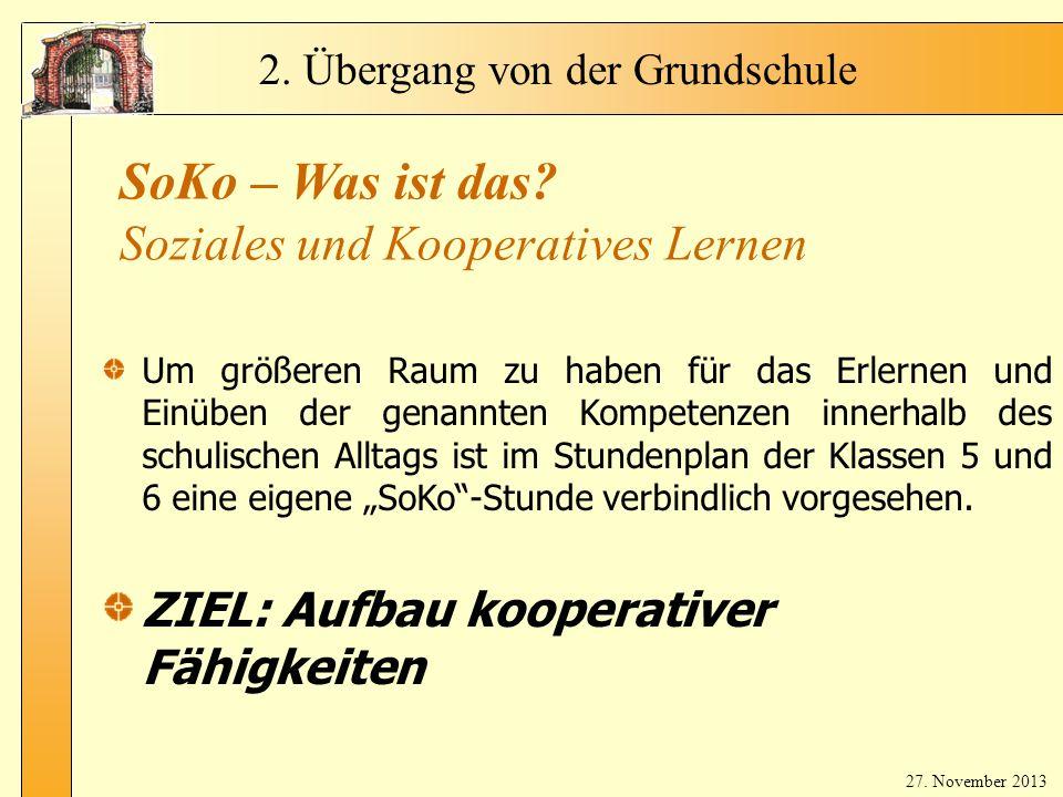 Fr.Bla ker t 2. Übergang von der Grundschule SoKo – Was ist das.