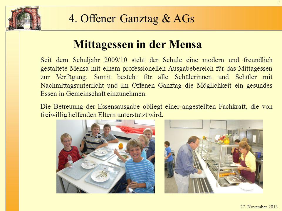 Ga nzt ag- Mit tag ess en Mittagessen in der Mensa Seit dem Schuljahr 2009/10 steht der Schule eine modern und freundlich gestaltete Mensa mit einem professionellen Ausgabebereich für das Mittagessen zur Verfügung.