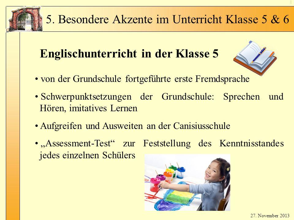 En glis ch in Kl. 5 - 1 Englischunterricht in der Klasse 5 von der Grundschule fortgeführte erste Fremdsprache Schwerpunktsetzungen der Grundschule: S