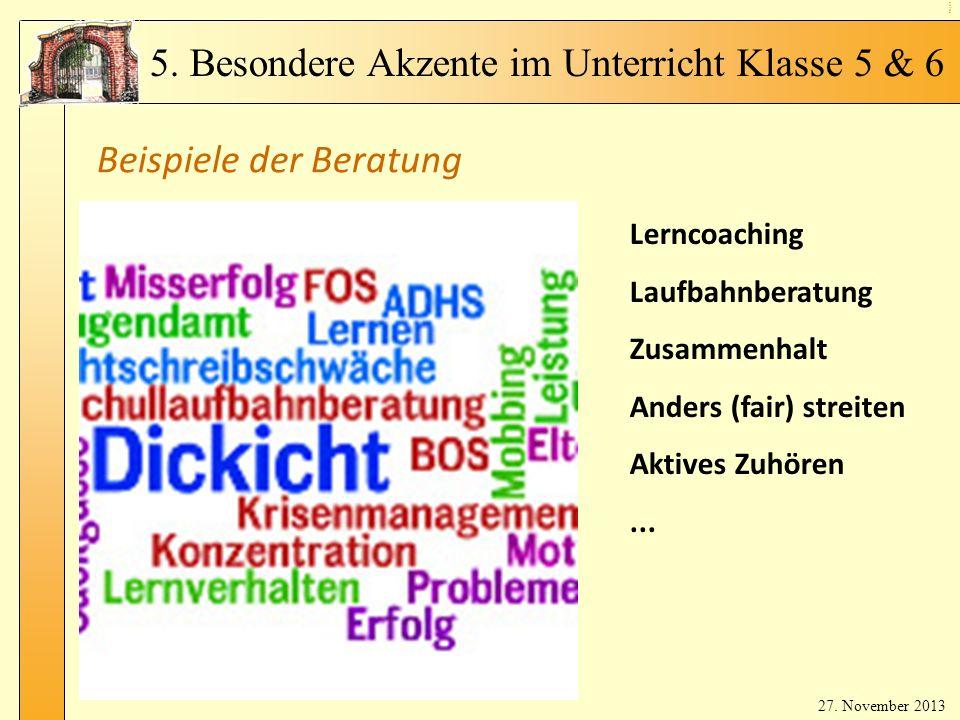 Be rat un gsa ng eb ot Beispiele der Beratung Lerncoaching Laufbahnberatung Zusammenhalt Anders (fair) streiten Aktives Zuhören...