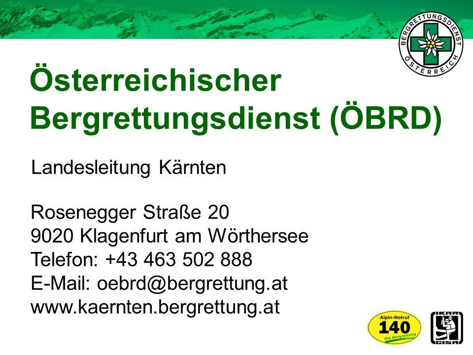 Österreichischer Bergrettungsdienst (ÖBRD) Rosenegger Straße 20 9020 Klagenfurt am Wörthersee Telefon: +43 463 502 888 E-Mail: oebrd@bergrettung.at ww