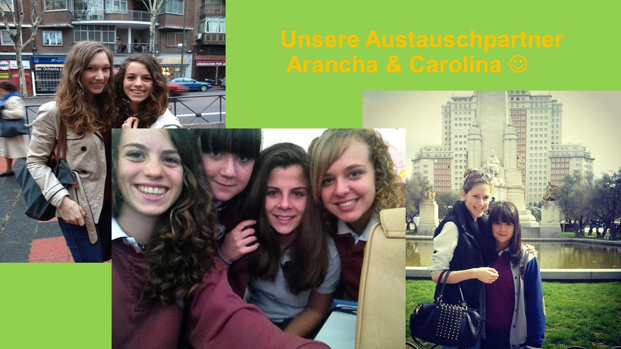 Unsere Austauschpartner Arancha & Carolina