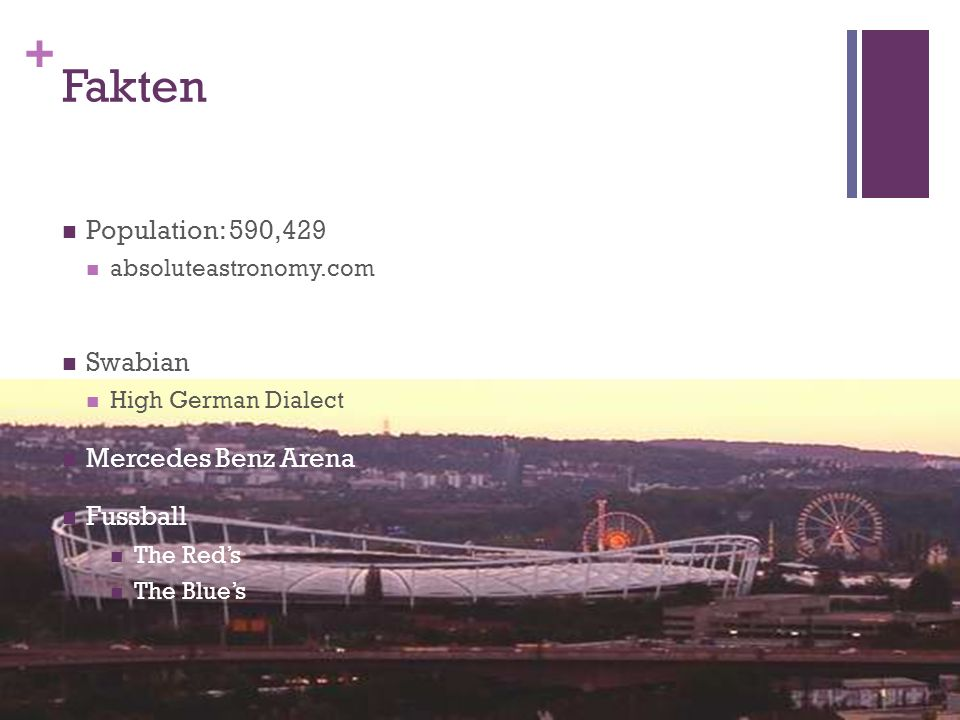 + Fakten Population: 590,429 absoluteastronomy.com Swabian High German Dialect Mercedes Benz Arena Fussball The Reds The Blues