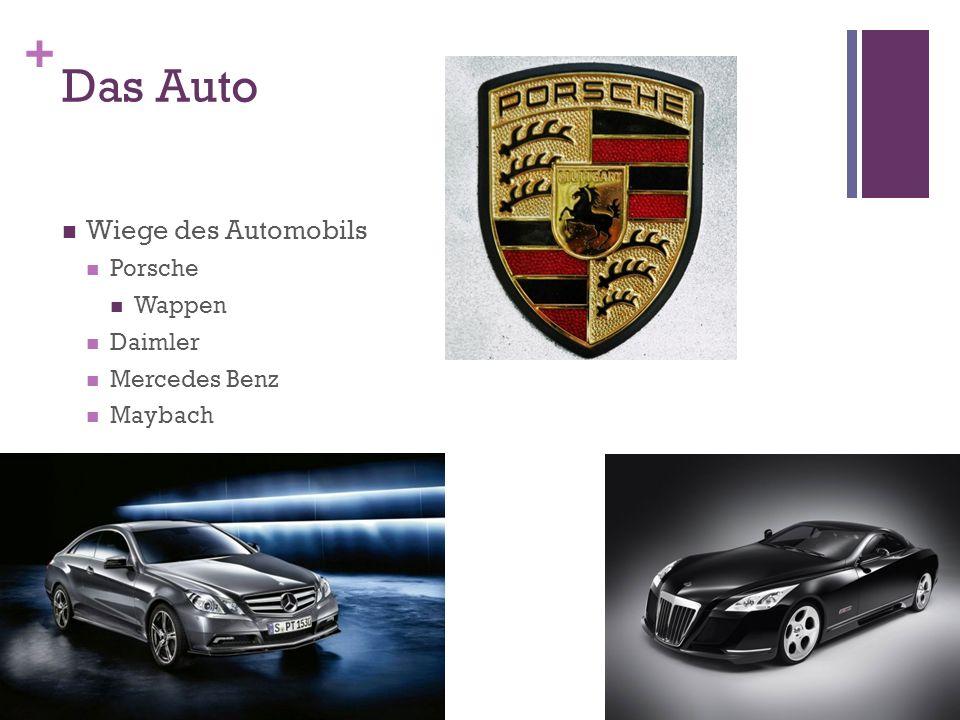+ Das Auto Wiege des Automobils Porsche Wappen Daimler Mercedes Benz Maybach
