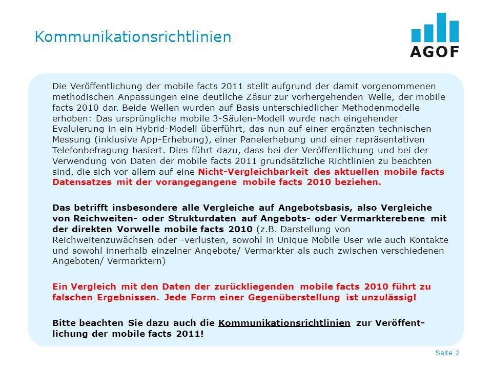 Seite 2 Kommunikationsrichtlinien Die Veröffentlichung der mobile facts 2011 stellt aufgrund der damit vorgenommenen methodischen Anpassungen eine deu