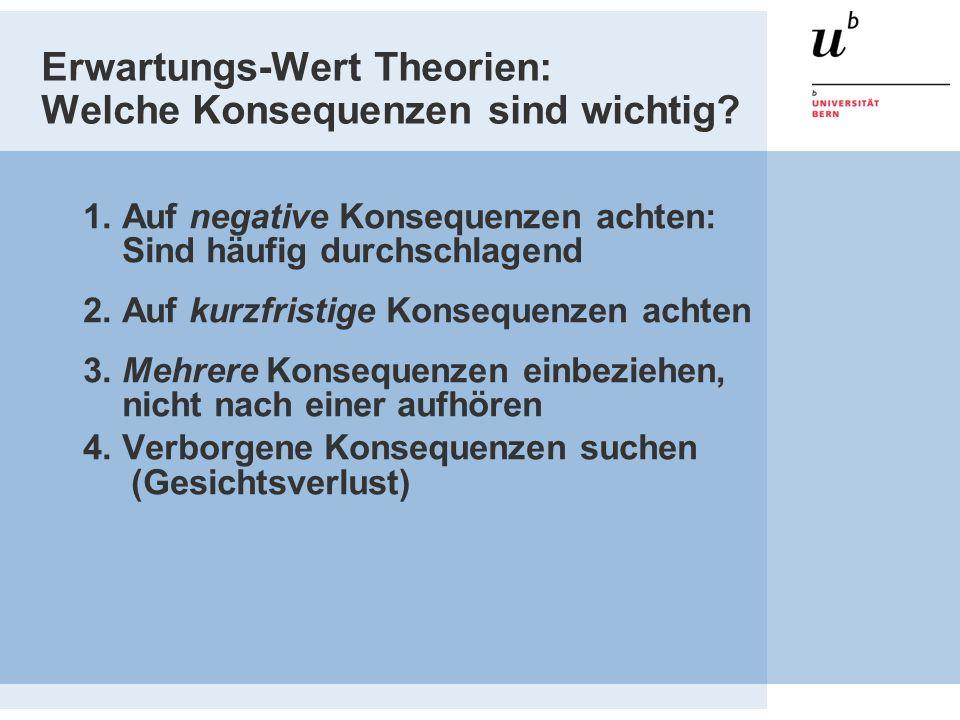Erwartungs-Wert Theorien: Welche Konsequenzen sind wichtig.