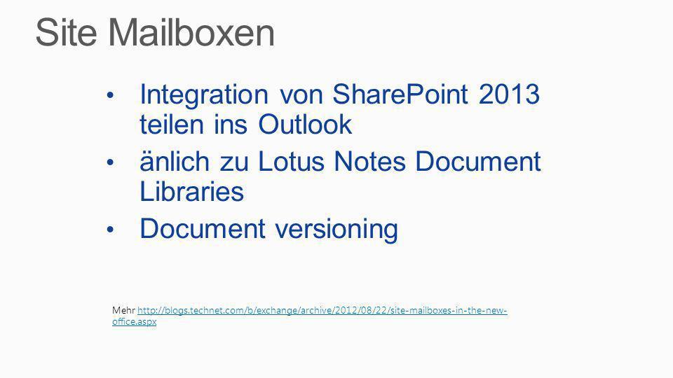 Integration von SharePoint 2013 teilen ins Outlook änlich zu Lotus Notes Document Libraries Document versioning Mehr http://blogs.technet.com/b/exchan