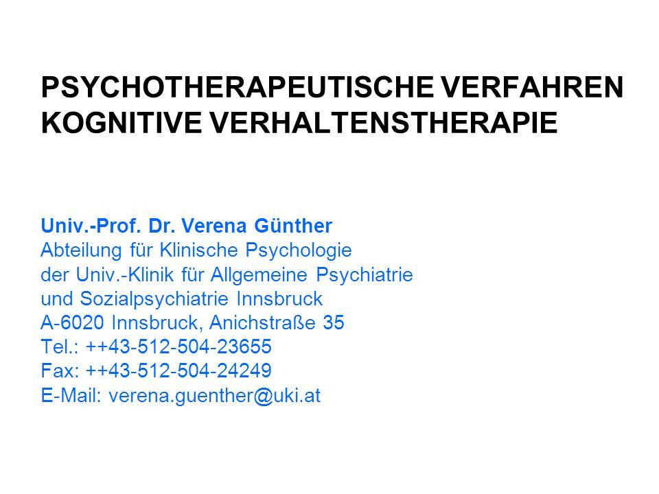 PSYCHOTHERAPEUTISCHE VERFAHREN KOGNITIVE VERHALTENSTHERAPIE Univ.-Prof.
