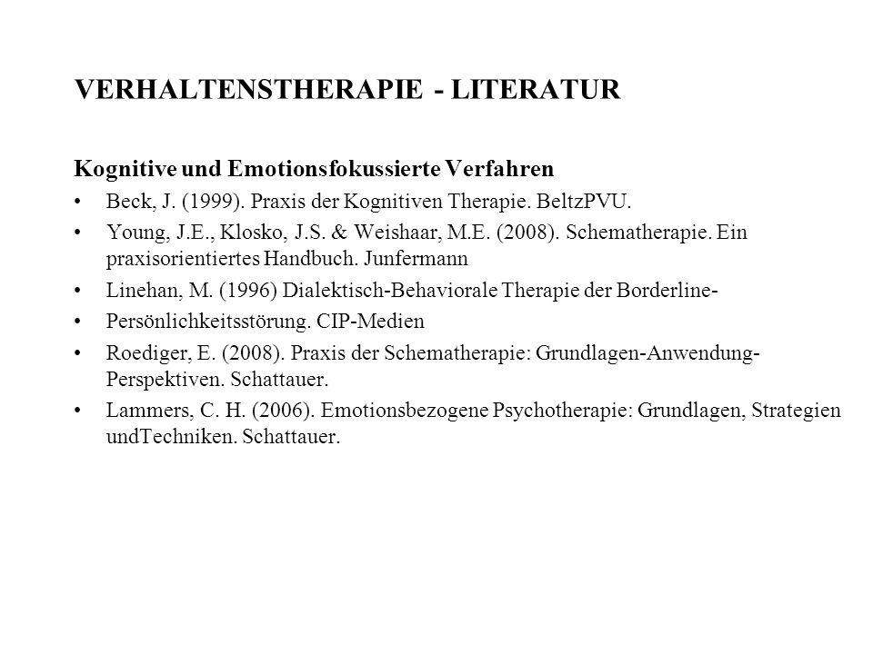 VERHALTENSTHERAPIE - LITERATUR Kognitive und Emotionsfokussierte Verfahren Beck, J.