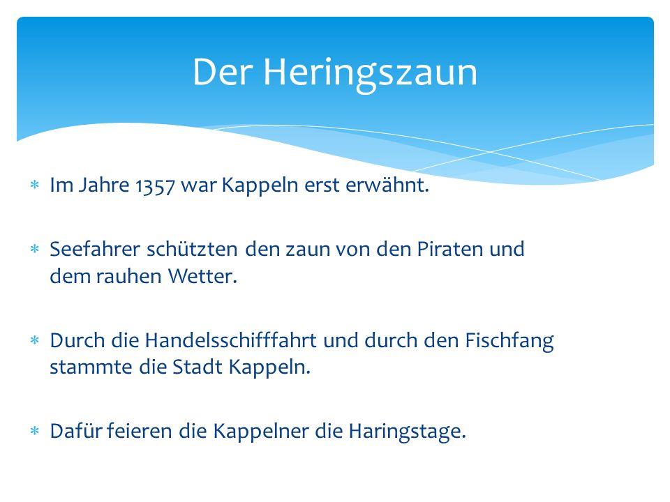 Im Jahre 1357 war Kappeln erst erwähnt.