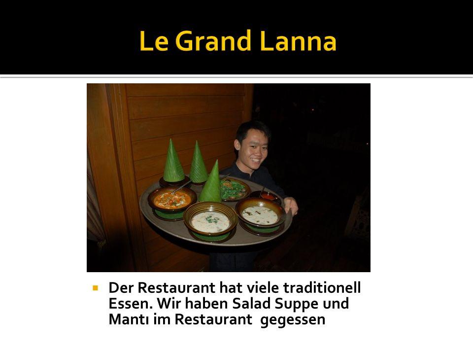 Der Restaurant hat viele traditionell Essen. Wir haben Salad Suppe und Mantı im Restaurant gegessen