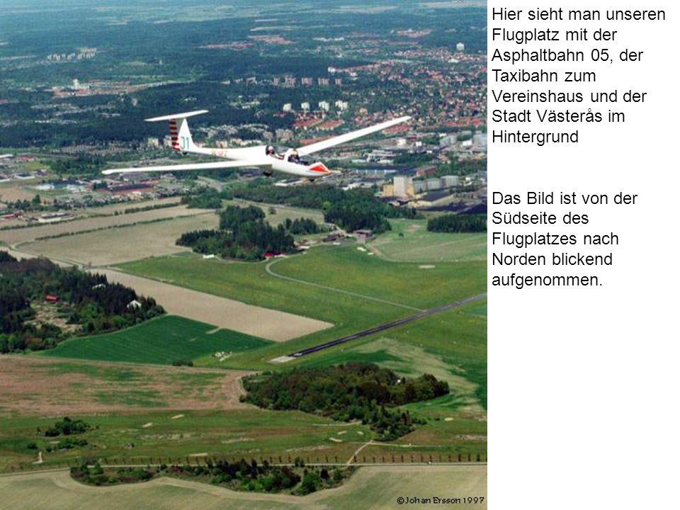 Hier sieht man unseren Flugplatz mit der Asphaltbahn 05, der Taxibahn zum Vereinshaus und der Stadt Västerås im Hintergrund Das Bild ist von der Südse
