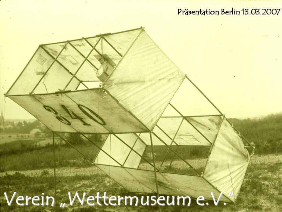 Verein Wettermuseum e.V. Präsentation Berlin 13.03.2007