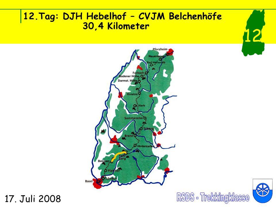 12.Tag: DJH Hebelhof – CVJM Belchenhöfe 30,4 Kilometer 17. Juli 2008 12