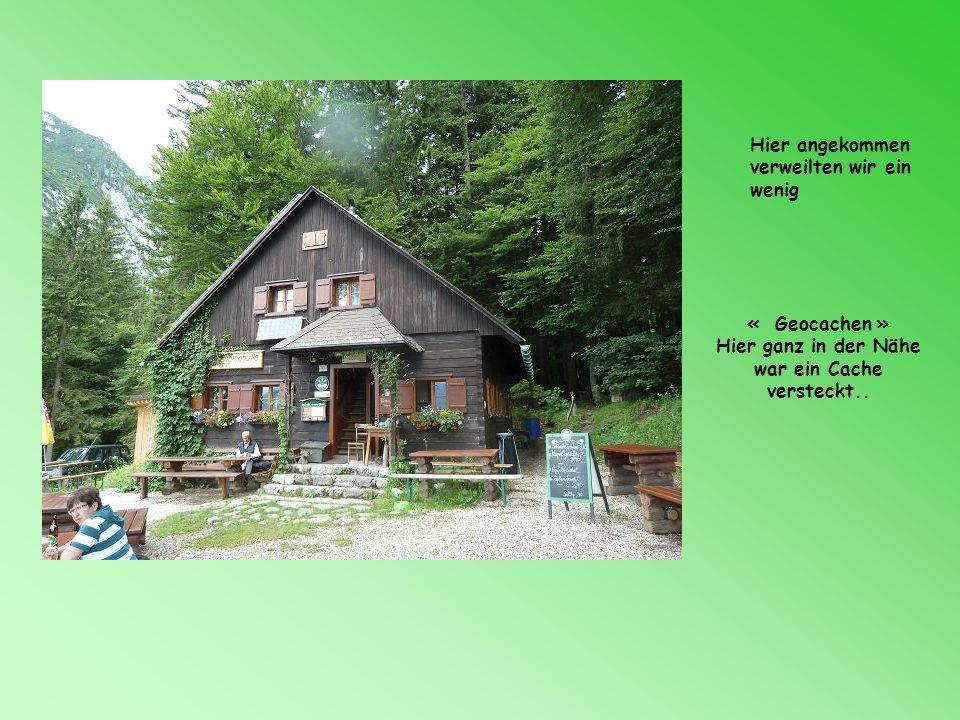 Am nächsten Tag machten Sabine und ich eine Wanderung Wir marschierten zu Grimminghütte