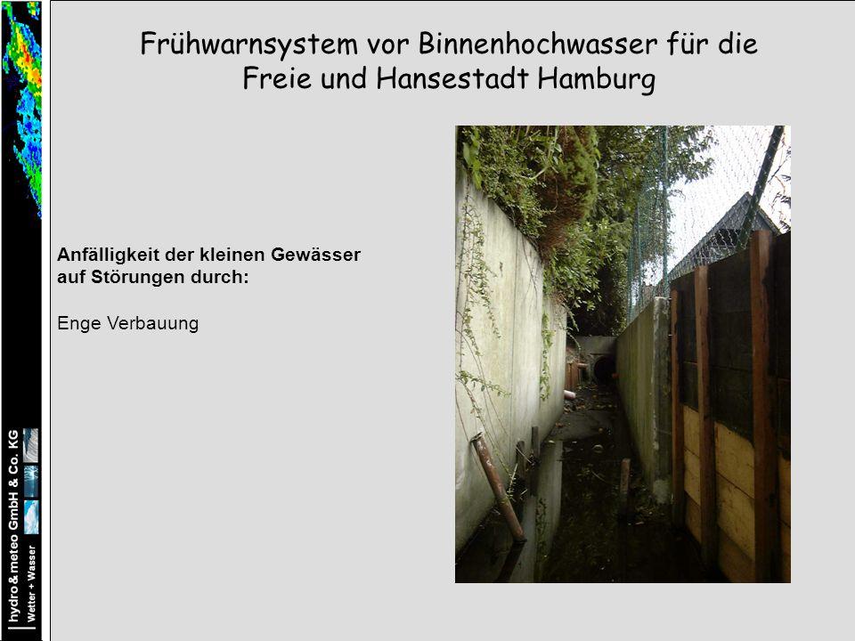 Anfälligkeit der kleinen Gewässer auf Störungen durch: Enge Verbauung Frühwarnsystem vor Binnenhochwasser für die Freie und Hansestadt Hamburg