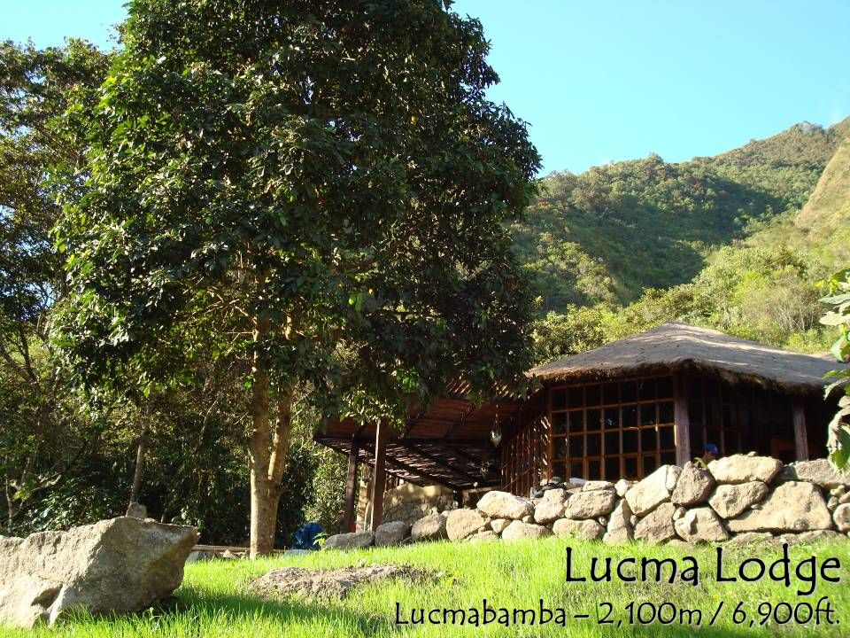 Lucma Lodge Lucmabamba – 2,100m / 6,900ft.