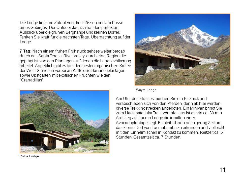 Die Lodge liegt am Zulauf von drei Flüssen und am Fusse eines Gebirges.