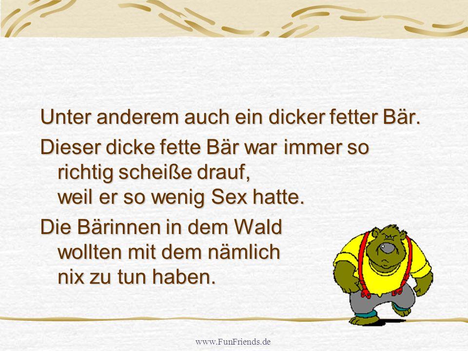 www.FunFriends.de Unter anderem auch ein dicker fetter Bär.