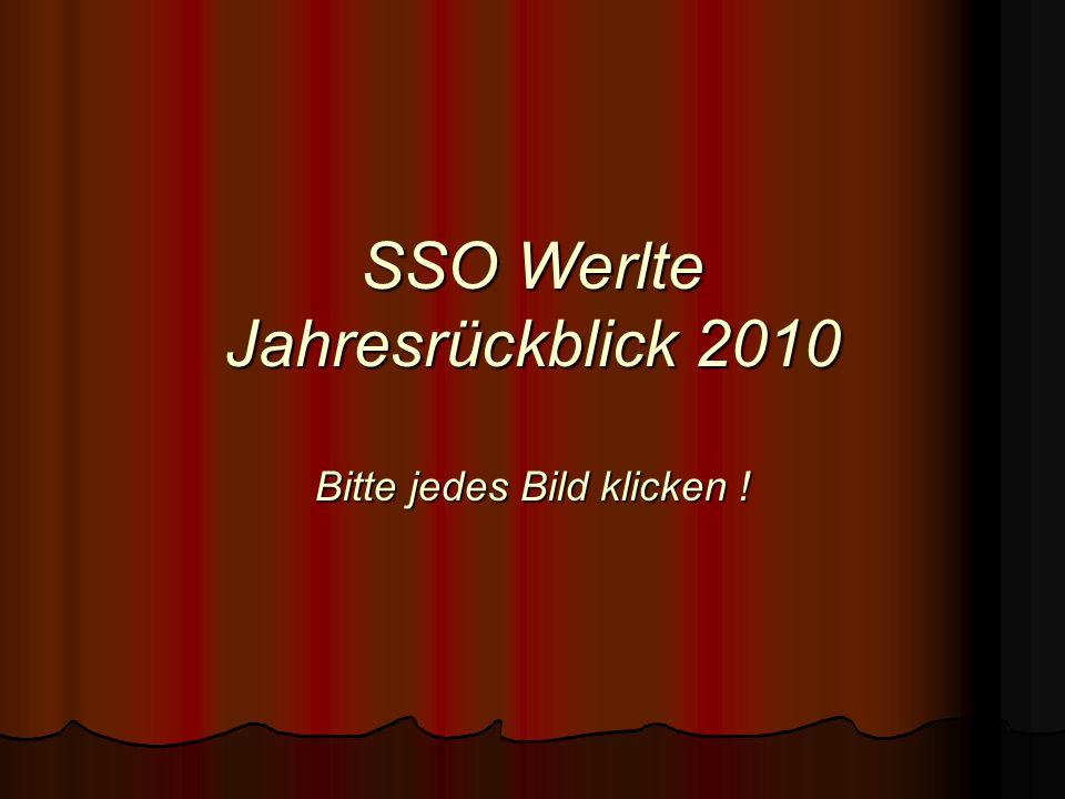 SSO Werlte Jahresrückblick 2010 Bitte jedes Bild klicken ! SSO Werlte Jahresrückblick 2010 Bitte jedes Bild klicken !