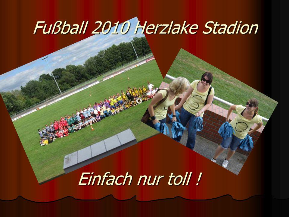 Fußball 2010 Herzlake Stadion Einfach nur toll !