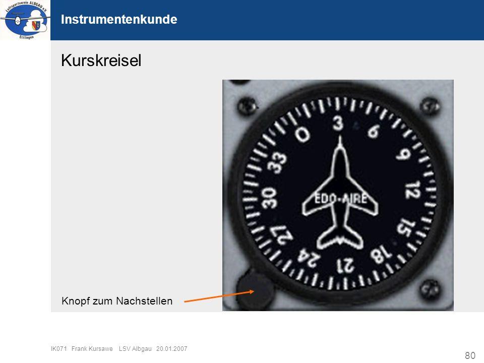 80 IK071 Frank Kursawe LSV Albgau 20.01.2007 Instrumentenkunde Kurskreisel Knopf zum Nachstellen