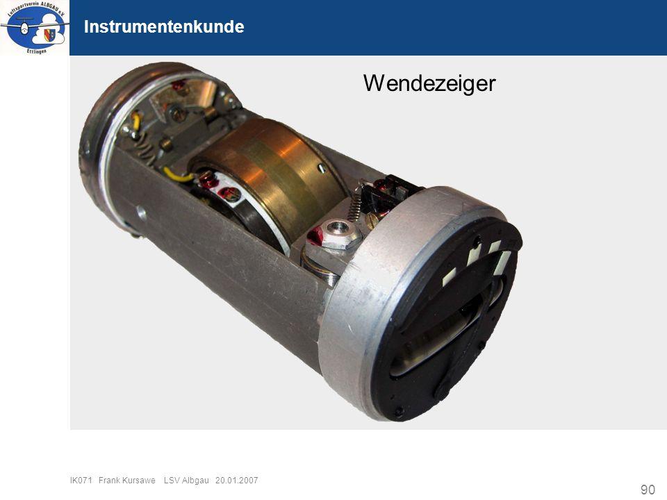 90 IK071 Frank Kursawe LSV Albgau 20.01.2007 Instrumentenkunde Wendezeiger