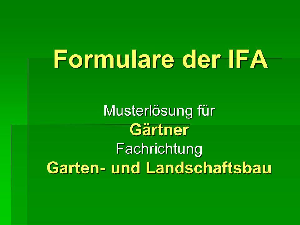 Formulare der IFA Musterlösung für Gärtner Fachrichtung Garten- und Landschaftsbau