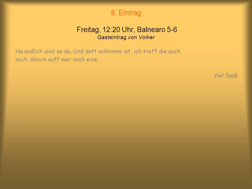 7. Eintrag Freitag, 10:40 Uhr, Bierkönig von Malik Der perfekte Tag: Köpi, Alt, Kölsch – alles aus einem Faß – heeerrlisch