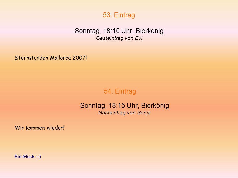 52. Eintrag Sonntag, 17:16 Uhr, Bierkönig von Frank Micha holt was zu essen! What a Wörst!