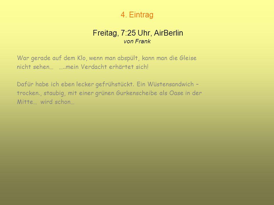 3. Eintrag Freitag, 6:30 Uhr, 5224m über Quadrath-Ichendorf, 624 km/h flott von Frank Ich weiß auch nicht mehr weiter, als langjähriger Bahnfahrer ist