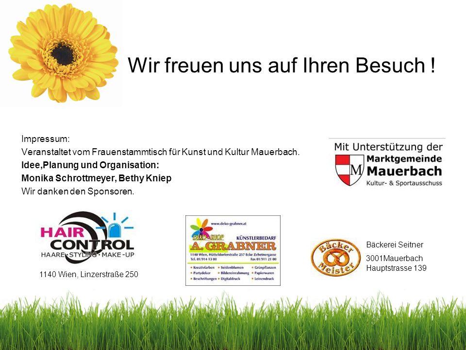 Impressum: Veranstaltet vom Frauenstammtisch für Kunst und Kultur Mauerbach.