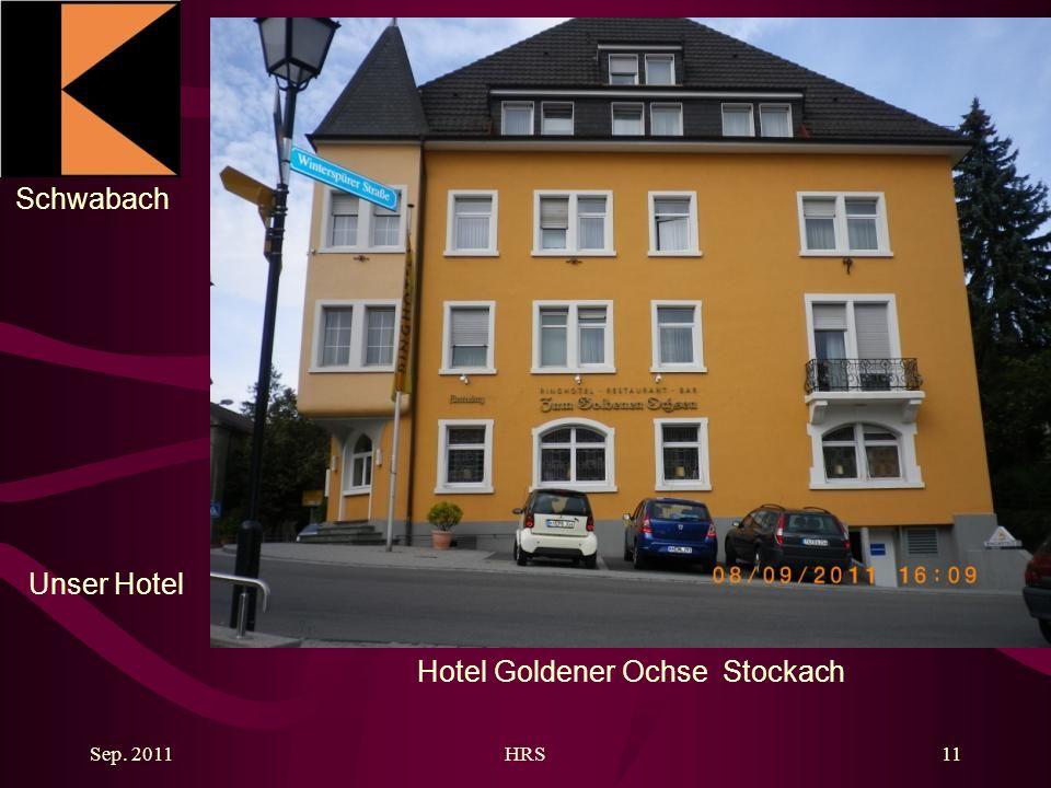 Schwabach Sep. 2011HRS11 Hotel Goldener Ochse Stockach Unser Hotel