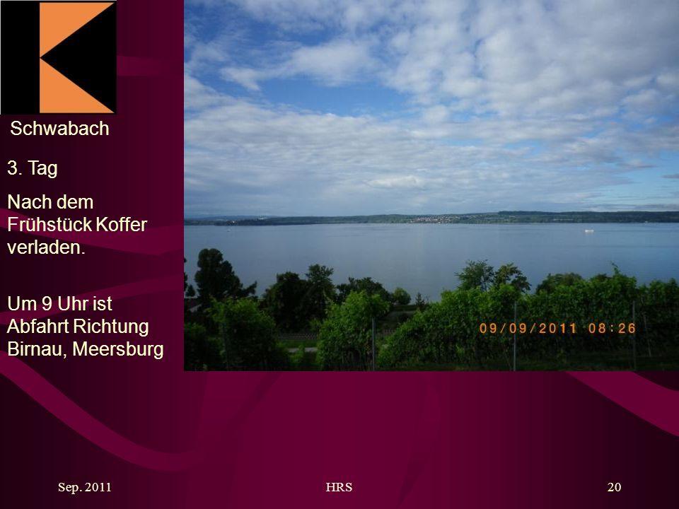 Schwabach Sep. 2011HRS20 3. Tag Nach dem Frühstück Koffer verladen.