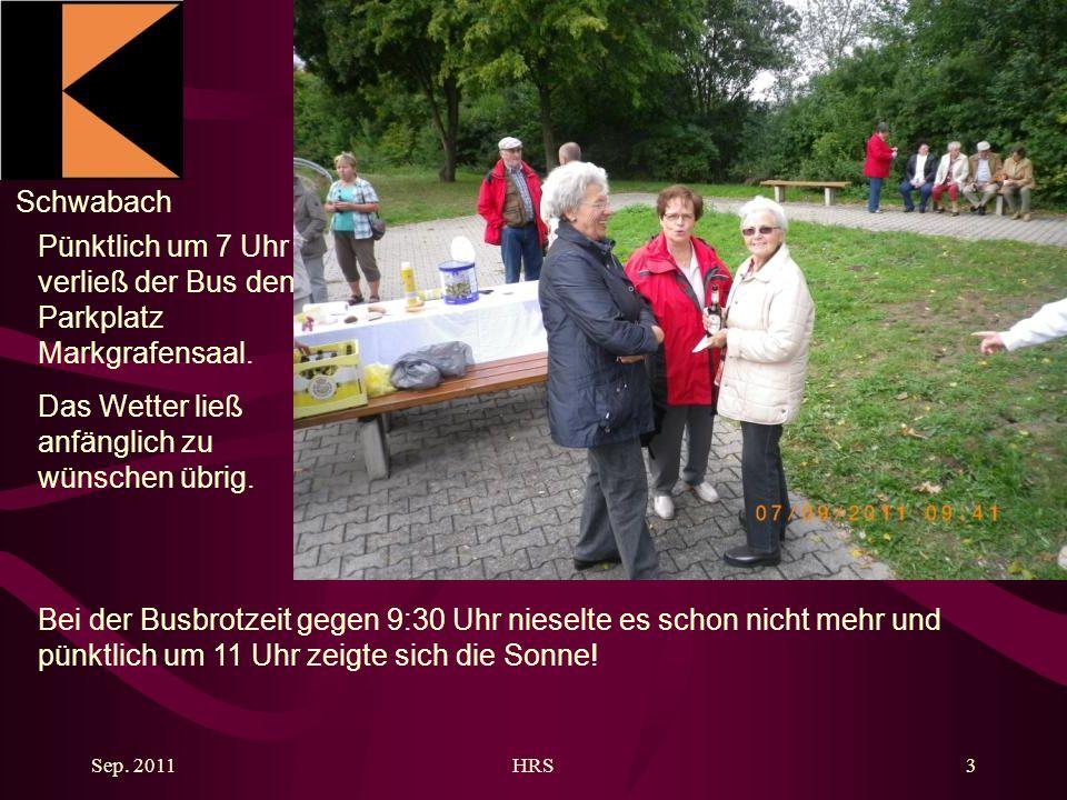 Schwabach Sep. 2011HRS3 Pünktlich um 7 Uhr verließ der Bus den Parkplatz Markgrafensaal.