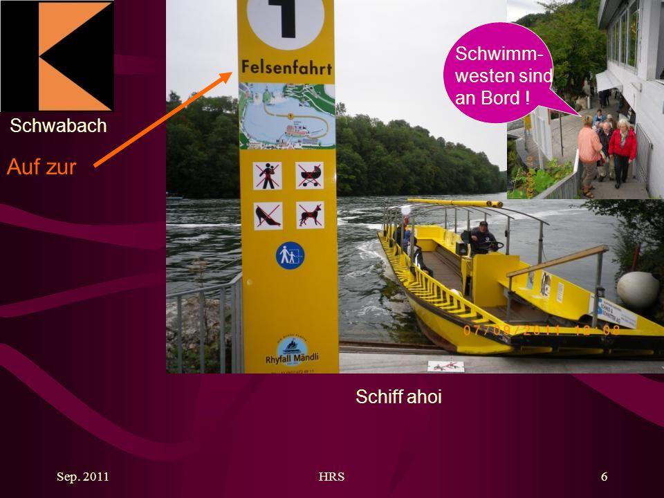 Schwabach Sep. 2011HRS6 Auf zur Schwimm- westen sind an Bord ! Schiff ahoi