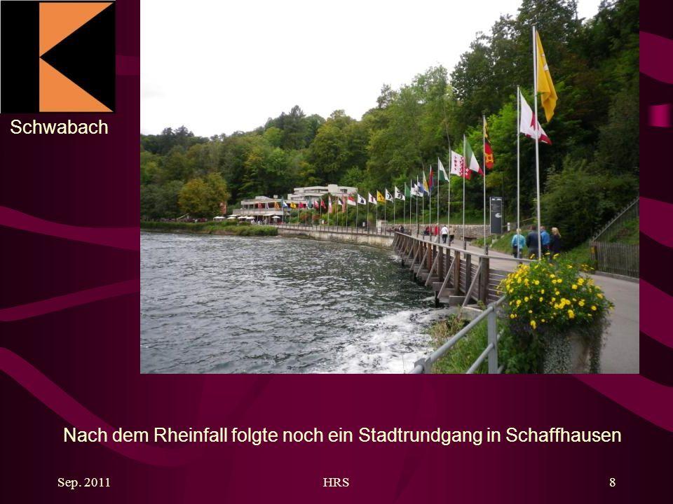 Schwabach Sep. 2011HRS8 Nach dem Rheinfall folgte noch ein Stadtrundgang in Schaffhausen