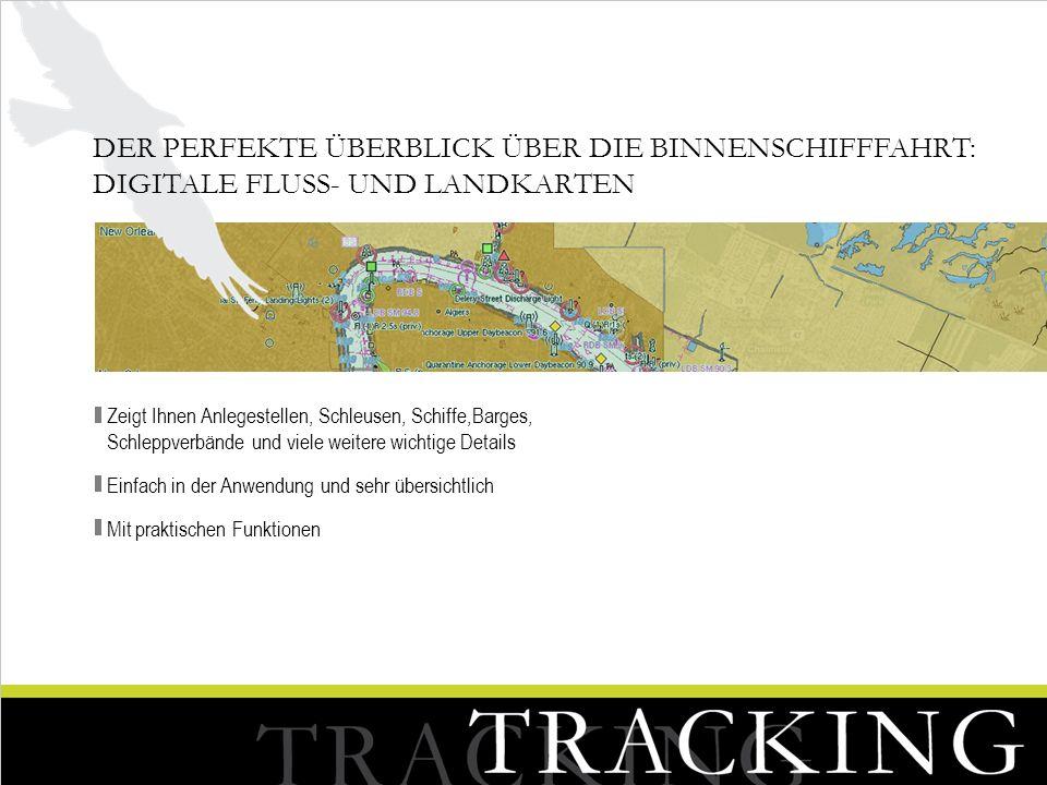 SATELLIT Tracking via CEACT Tracking via AIS Tracking via DIE 3 INNOVATIVEN TRACKING-MODULE: SIE HABEN DIE WAHL