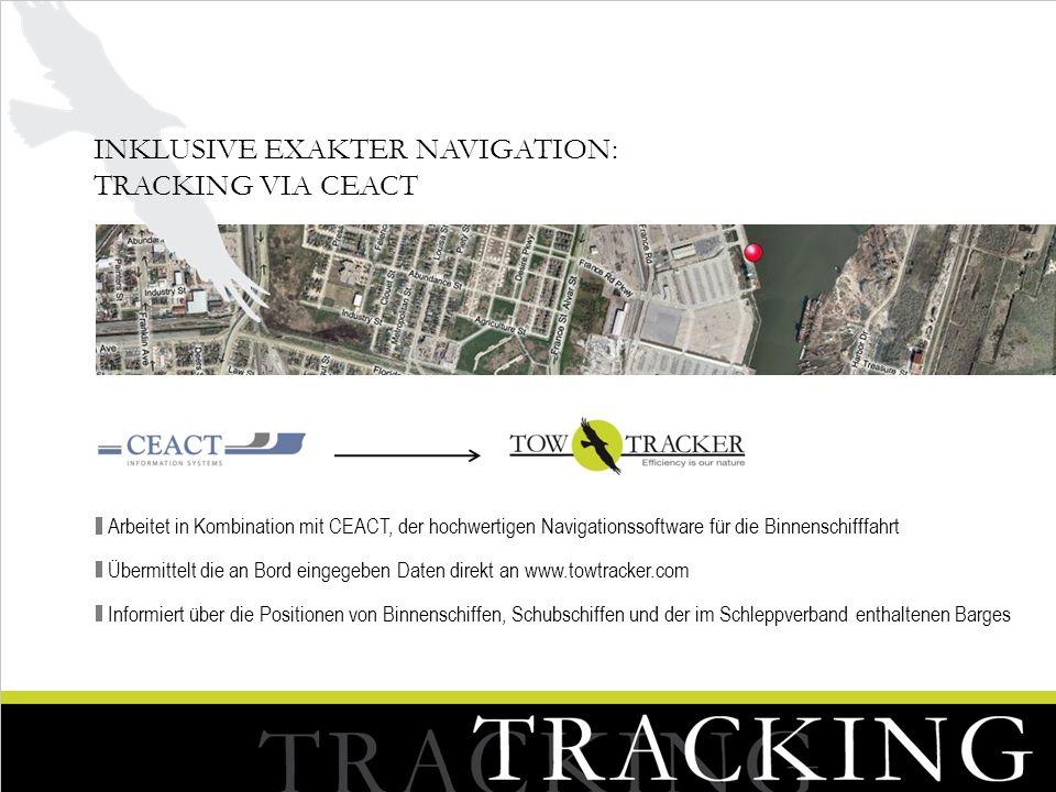 Arbeitet in Kombination mit CEACT, der hochwertigen Navigationssoftware für die Binnenschifffahrt Übermittelt die an Bord eingegeben Daten direkt an w
