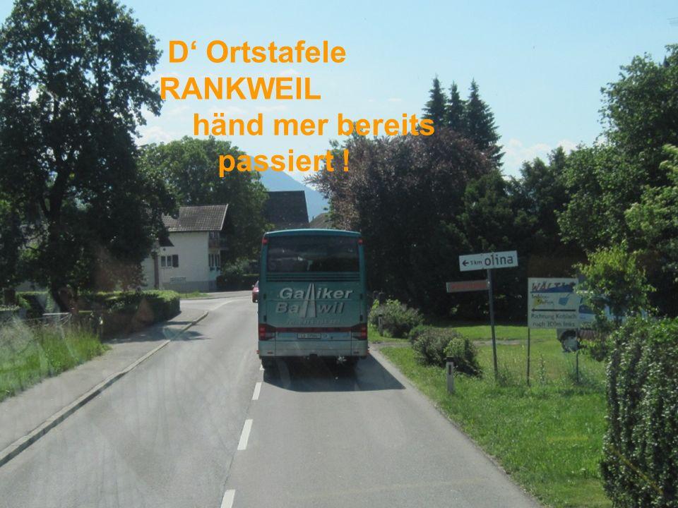D Ortstafele RANKWEIL händ mer bereits passiert !