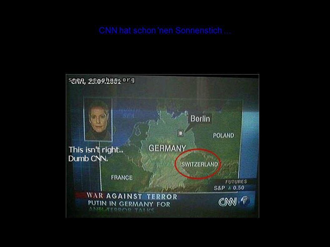 CNN hat schon nen Sonnenstich...