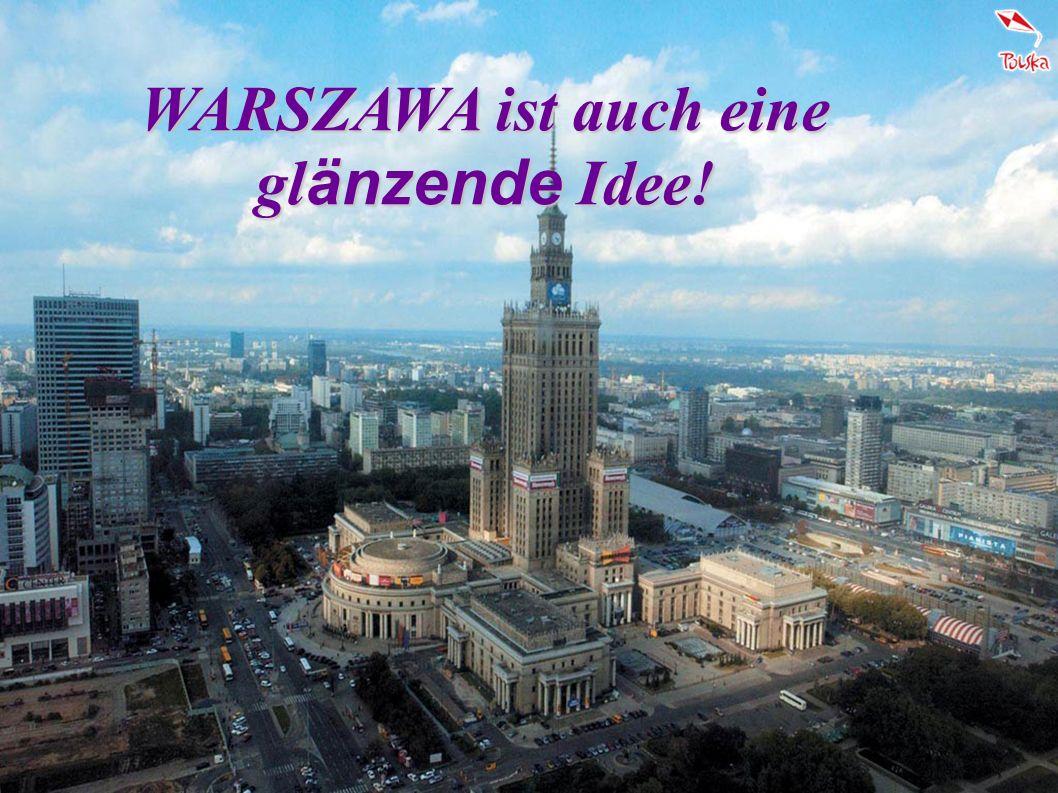 WARSZAWA ist auch eine gl änzende Idee!