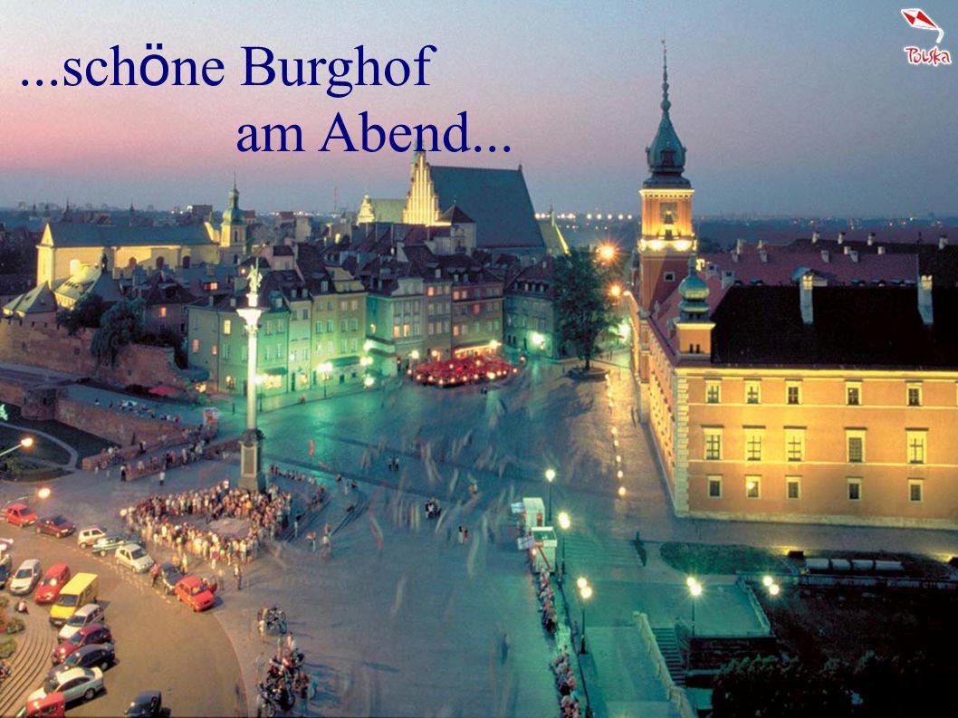 ...sch ö ne Burghof am Abend...