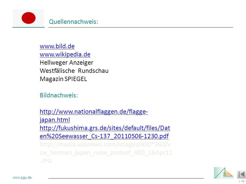 49 I www.pgu.de Quellennachweis: www.bild.de www.wikipedia.de Hellweger Anzeiger Westfälische Rundschau Magazin SPIEGEL Bildnachweis: http://www.natio